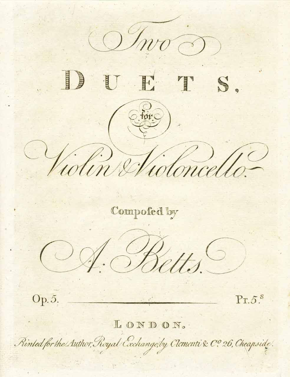 Betts: Duet for Violin and Cello, Op. 5, No. 2 in E-flat Major